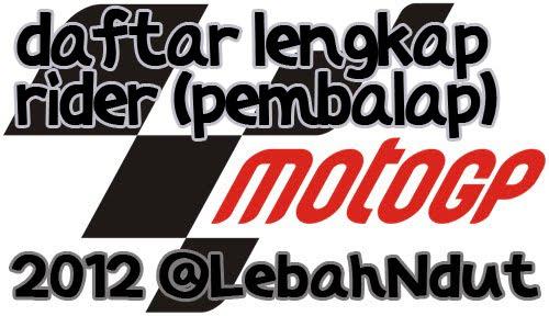 Daftar Lengkap Pembalap motoGP 2012 Rider moto2 moto3
