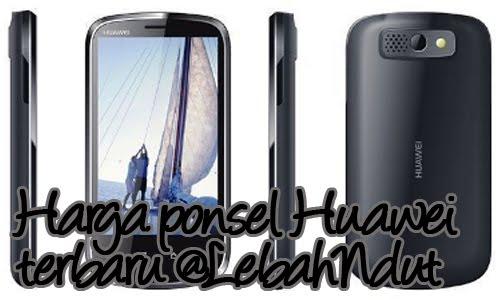 Update Daftar Harga HP Huawei Baru Bekas Desember 2012 Terlengkap