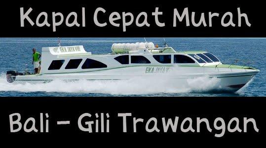 Kapal Cepat Murah Bali Gili Trawangan Eka Jaya Fast Boat