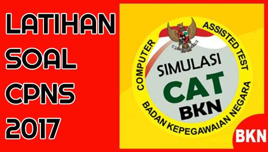 Link Download Soal CPNS BNN 2017 Software Simulasi CAT BKN Terbaru Kunci Jawaban